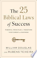 The 25 Biblical Laws Of Success