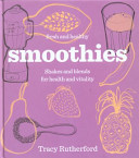 Fresh and Healthy: Smoothies