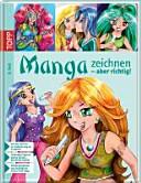 Manga zeichnen - aber richtig!