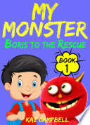 My Monster   Boris To The Rescue