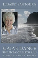 Gaia's Dance The Story of Earth and Us