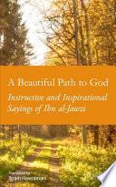 A Beautiful Path to God