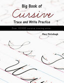 Big Book of Cursive Trace and Write Practice