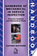 Handbook of Mechanical In Service Inspection