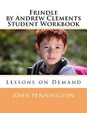 Frindle By Andrew Clements Student Workbook book