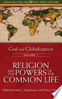 God and Globalization  Volume 1