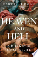 Heaven And Hell : on two of the most gripping questions...
