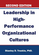 Leadership in High Performance Organizational Cultures