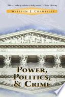 Power  Politics And Crime