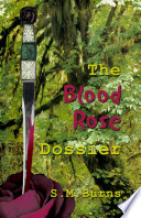 The Blood Rose Dossier
