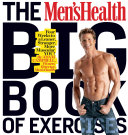 The Men s Health Big Book of Exercise