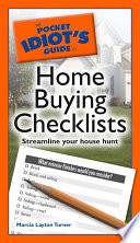 The Pocket Idiot s Guide to Home Buying Checklists