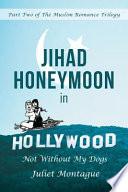 Jihad Honeymoon in Hollywood