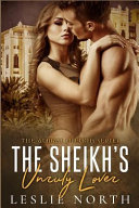 The Sheikh s Unruly Lover