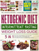 Ketogenic Diet And Intermittent Fasting Weight Loss Guide