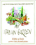 My Italian Garden The Fruits And Vegetables Grown In The Author S