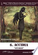 Accidia  Letargo   Serie I Sette Peccati Capitali ep  6