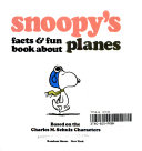 Snoopy s facts   fun book about planes