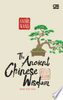 The Ancient Chinese Wisdom