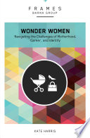 Wonder Women  Frames Series   eBook