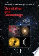 Gravitation and cosmology  Proceedings of the Spanish Relativity Meeting