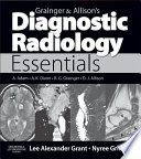 Grainger   Allison s Diagnostic Radiology Essentials E Book