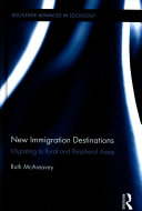 Migration to Rural and Peripheral Destinations