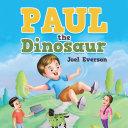 Paul the Dinosaur Book