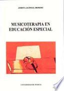 Musicoterapia en educaci  n especial