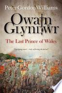 Owain Glyn DAur   The Last Prince of Wales
