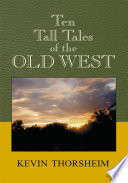 Ten Tall Tales of the Old West