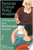 Feminist Critical Policy Analysis  A perspective from post secondary education
