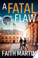 A Fatal Flaw Ryder And Loveday Book 3