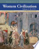 Western Civilization  A Brief History  Volume I  To 1715