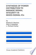 Synthesis of Power Distribution to Manage Signal Integrity in Mixed Signal ICs