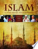 Islam: A Worldwide Encyclopedia [4 volumes]