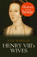 Henry VIII   s Wives  History in an Hour