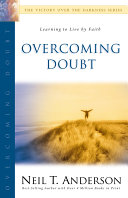 Overcoming Doubt : process of arriving at an ultimate decision of...