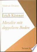 Erich Kästner, Moralist mit doppeltem Boden