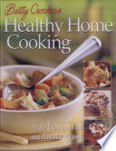 Betty Crocker s Healthy Home Cooking