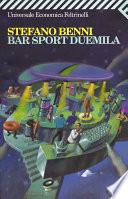 Bar sport Duemila by Stefano Benni