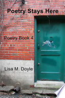 Poetry Stays Here : written for black history month and poems...