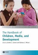 The Handbook of Children  Media and Development