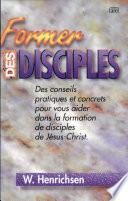 Former Des Disciples
