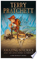 The Amazing Maurice And His Educated Rodents : town on discworld knows the stories about rats...