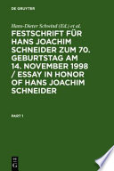 Essays in honor of Hans Joachim Schneider