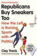 Republicans Buy Sneakers Too Book PDF
