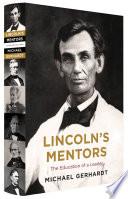 Book Lincoln s Mentors