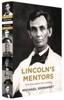 Lincoln's Mentors Book