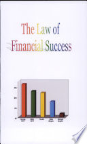 The Law of Financial Success Latent Powers; Ambition; Desire; Will